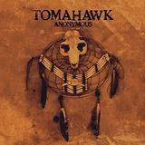 Tomahawk - Anonymous Artwork