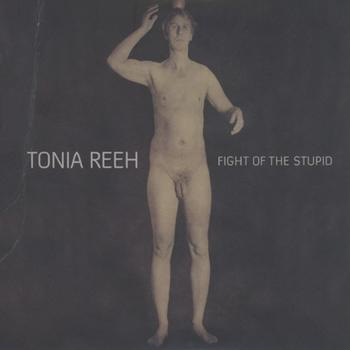 Tonia Reeh - Fight Of The Stupid Artwork