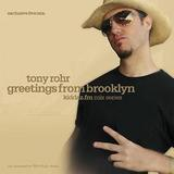 Tony Rohr - Greetings From Brooklyn