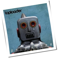 Toploader - Only Human