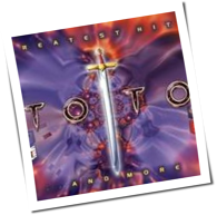 Toto - Greatest Hits ... And More