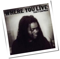 Tracy Chapman - Where You Live