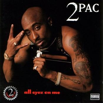 Tupac Shakur - All Eyez On Me Artwork