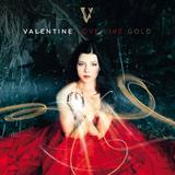 Valentine - Love Like Gold