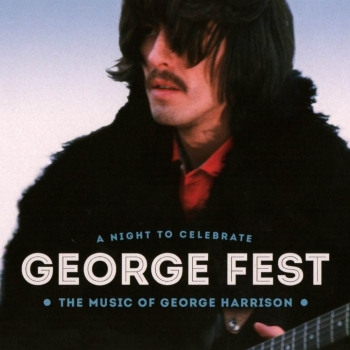 Various Artists - George Fest: A Night To Celebrate The Music Of George Harrison Artwork