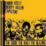 Various Artists - The Good, The Bad & The Blazing