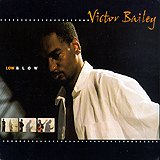 Victor Bailey - Lowblow