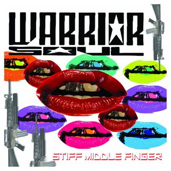 Warrior Soul - Stiff Middle Finger Artwork