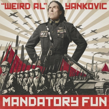 Weird Al Yankovic - Mandatory Fun