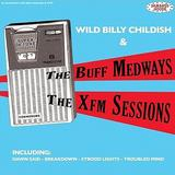Wild Billy Childish & The Buff Medways - XFM Sessions Artwork