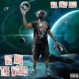 Will Smiff Dogg - We Are The World