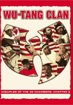 Wu-Tang Clan - Disciples Of The 36 Chambers: Chapter 2 Artwork