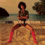 Zoe - Exile African