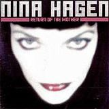 Nina Hagen - The Return Of The Mother