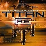 Original Soundtrack - Titan A.E.