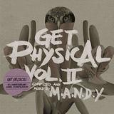 M.A.N.D.Y. - Get Physical Vol II: Fourth Anniversary Compilation