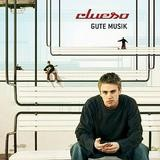 Clueso - Gute Musik