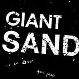Giant Sand - Is All Over The Map