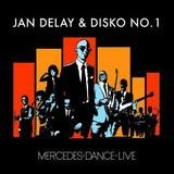 Jan Delay - Mercedes-Dance Live