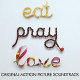 Original Soundtrack - Eat Pray Love