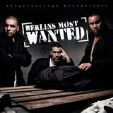 Berlins Most Wanted - Berlins Most Wanted