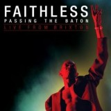 Faithless - Passing The Baton