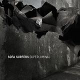 Sofa Surfers - Superluminal