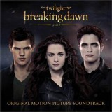 Original Soundtrack - The Twilight Saga - Breaking Dawn Part 2