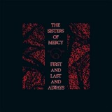 The Sisters Of Mercy - First And Last And Always (Vinyl Boxset)