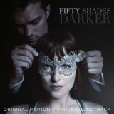 Original Soundtrack - Fifty Shades Of Grey 2: Gefährliche Liebe