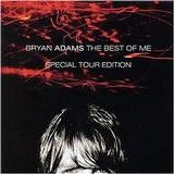 Bryan Adams - The Best Of Me - Special Tour Edition