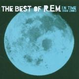 R.E.M. - In Time 1988-2003 The Best Of