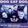 Dog Eat Dog - In the Doghouse: Album-Cover