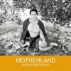 Natalie Merchant - 'Motherland' (Cover)