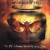 Mumble & Peg - All My Waking Moments In A Jar: Album-Cover
