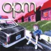 OPM - Menace To Sobriety: Album-Cover