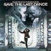 Original Soundtrack - 'Save The Last Dance' (Cover)