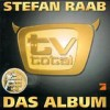 Stefan Raab - 'TV Total - Das Album' (Cover)