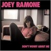 Joey Ramone - 'Don't Worry About Me' (Cover)