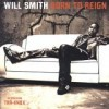 Will Smith - Born To Reign: Album-Cover