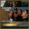 Square One - Walk Of Life: Album-Cover
