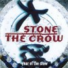 Stone The Crow - Year Of The Crow: Album-Cover