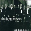 The Ten Tenors - 'One Is Not Enough' (Cover)