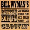 Bill Wyman's Rhythm Kings - Groovin': Album-Cover