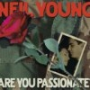 Neil Young - 'Are You Passionate?' (Cover)