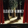 Sleater-Kinney - The Woods: Album-Cover