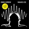 DMX Krew - Wave:CD: Album-Cover