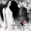 Forever Slave - Alice's Inferno: Album-Cover