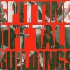 Spitting Off Tall Buildings - Spitting Off Tall Buildings: Album-Cover