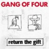 Gang Of Four - Return The Gift: Album-Cover
